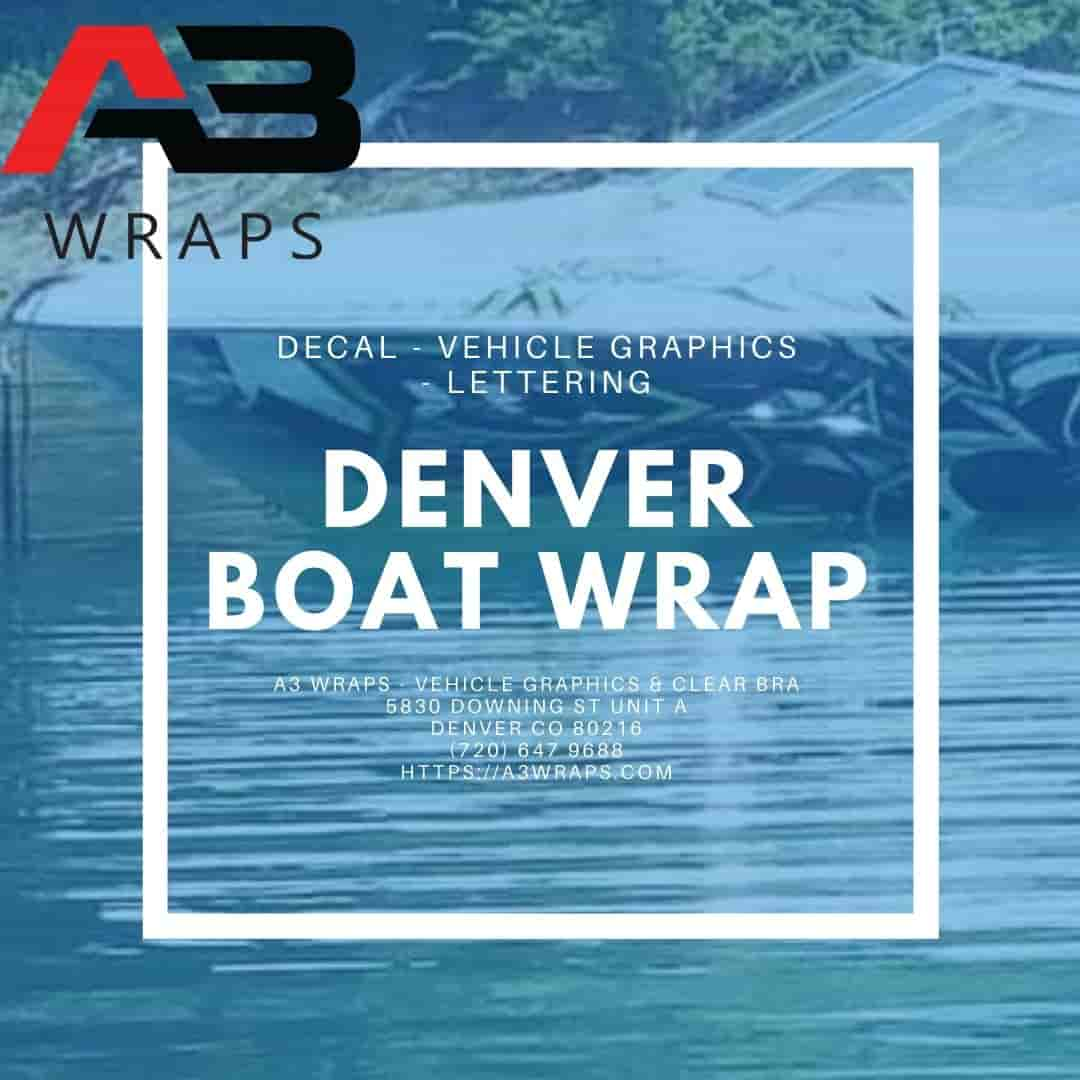 Denver boat wrap  by A3 Wraps - Vehicle Graphics & Clear Bra